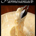 Pasta im Parmesanlaib von Jonny Barber